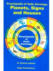 Encyclopedia of Vedic Astrology Planets,Signs & Houses