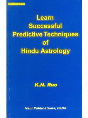 Learn Successful Predictive Techniques of Hindu Astrology
