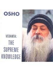 Vedanta: The Supreme Knowledge