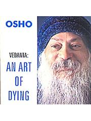 Vedanta: An Art Of Dying