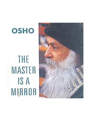 The Master Is A Mirror