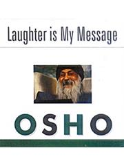 Laughter Is My Message