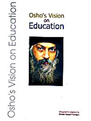 Osho's Vision On Education