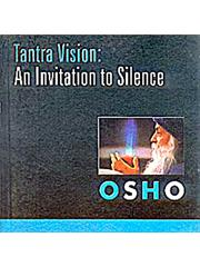 Tantra Vision: An Invitation To Silence