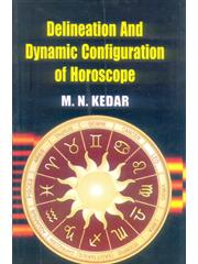 Delineation And Dynamic Configuration Of Horoscope