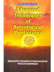Advanced Techniques Of Astrological Prediction