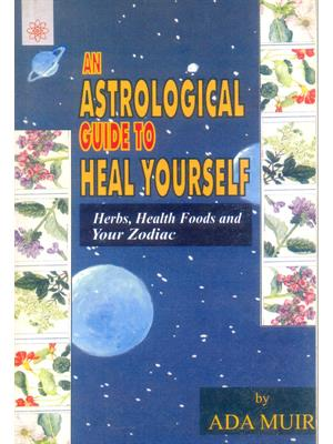Astrological Guide to Heal Yourself