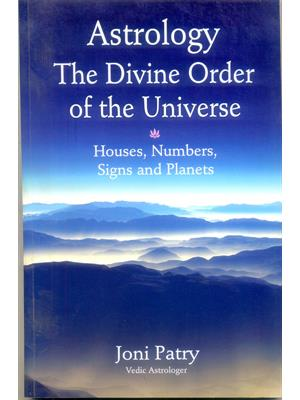 Astrology The Divine Order Of the Universe